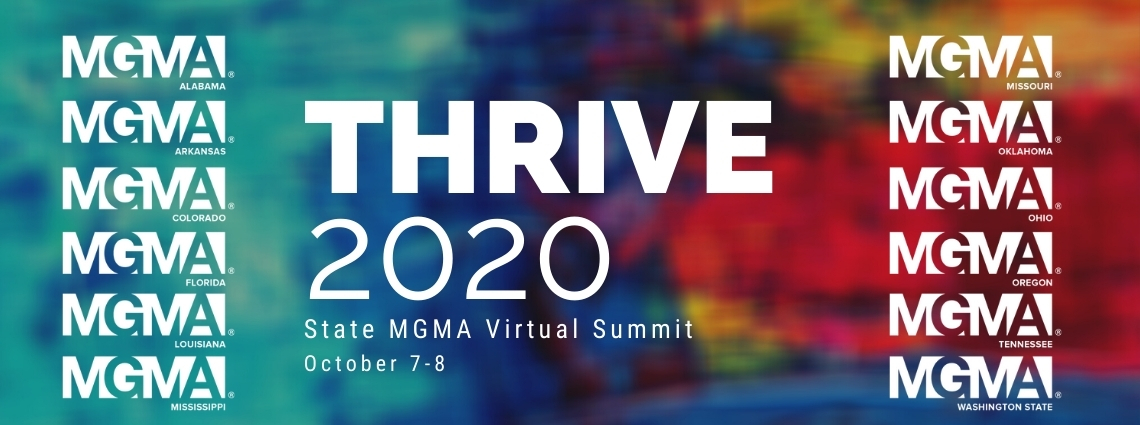 THRIVE 2020: State MGMA Virtual Summit